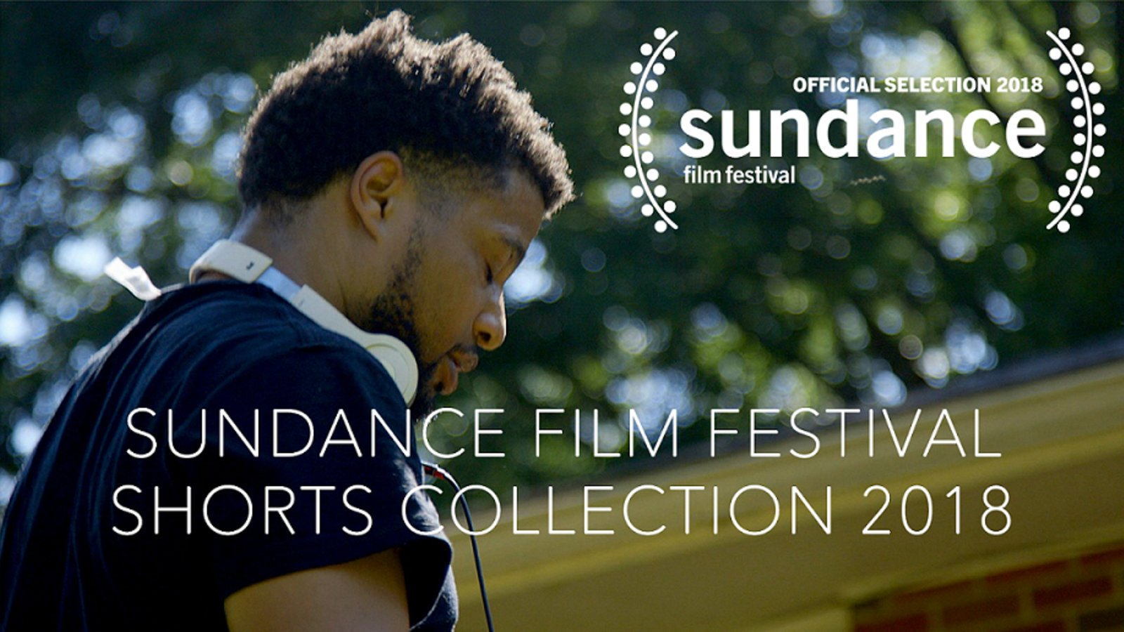 Sundance Film Festival Shorts Collection 2018