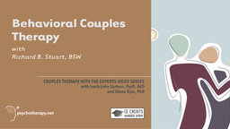 Behavioral Couples Therapy - With Richard Stuart