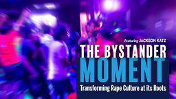 The Bystander Moment - Abridged Version
